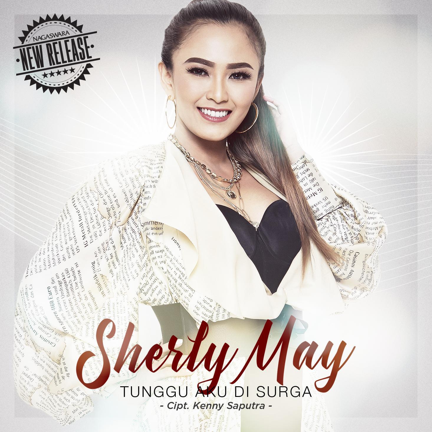 "Sherly May Release Single Terbaru ""Tunggu Aku Di Surga"""