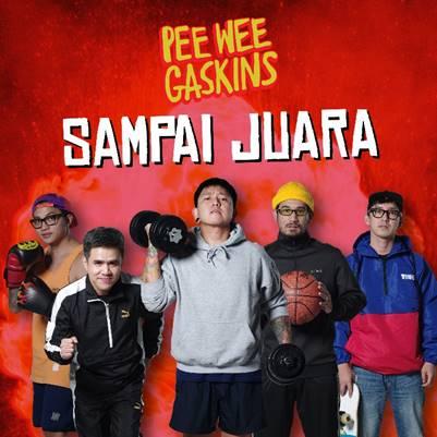 """Sambut Hari Kemerdekaan, Pee Wee Gaskins Release Single """"Sampai Juara"""""""